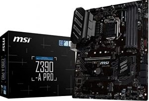 MSI Z390 – A PRO LGA 1151 (Intel 8th and 9th Gen)