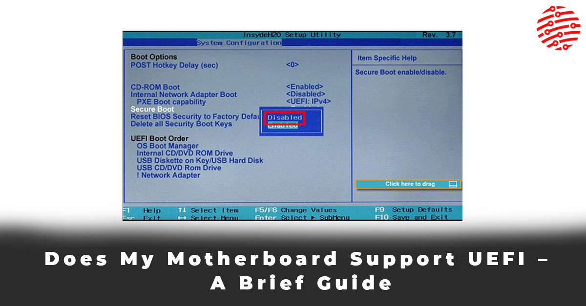 Does My Motherboard Support UEFI – A Brief Guide