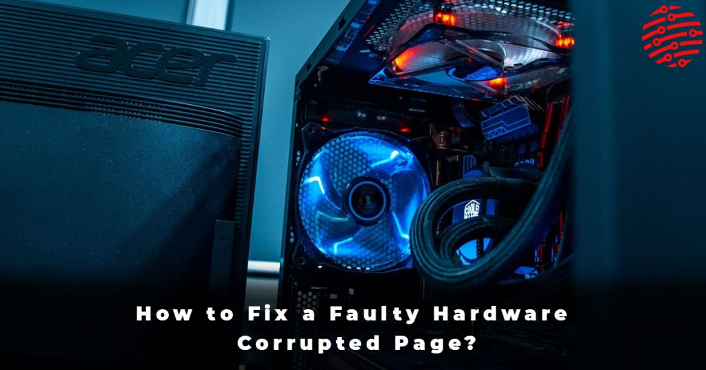 How to Fix a Faulty Hardware Corrupted Page